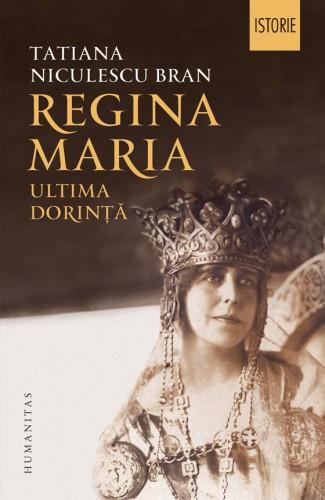Regina-Maria-ultima-dorinta-humanitas